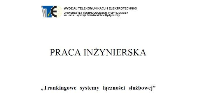 Praca dyplomowa: Trankigowe systemy łączności służbowej Talarczyk Żerański